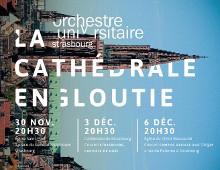 « La cathédrale engloutie » : trois concerts de l'Orchestre universitaire de Strasbourg
