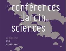 Un nouveau cycle de conférences pour le Jardin des sciences