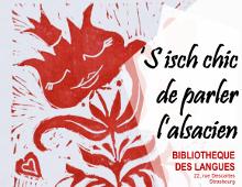 Exposition «S isch chic de parler l'alsacien»